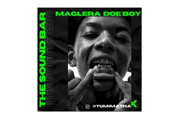 SOUND BAR WITH MAGLERA DOE BOY (PART 1)