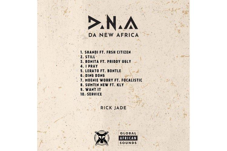 RICK JADE DEBUTS COVER ART, TRACKLISTING, & EXPLAINS THEIR DEBUT ALBUM 'DA NEW AFRICA (D.N.A)'