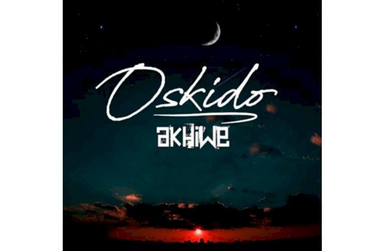 THE LEGENDARY OSKIDO DROPS HIS BRAND NEW ALBUM 'AKHIWE'